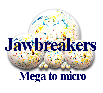 Mega to Mini Jawbreakers